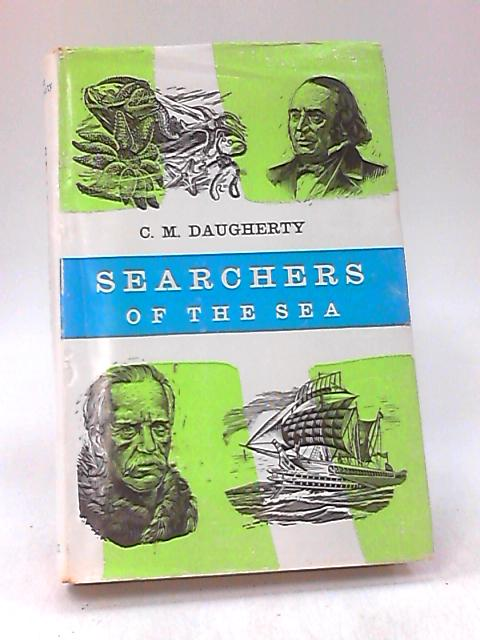 Searches of the Sea by C. M. Daugherty