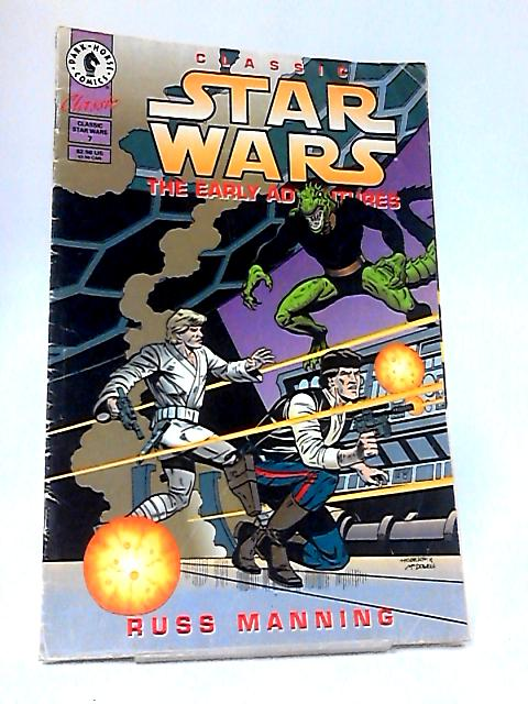 Classic Star Wars The Early Adventures no 7 by Russ Manning