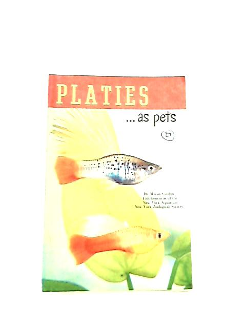 Platies ... As Pets by Dr Myron Gordon