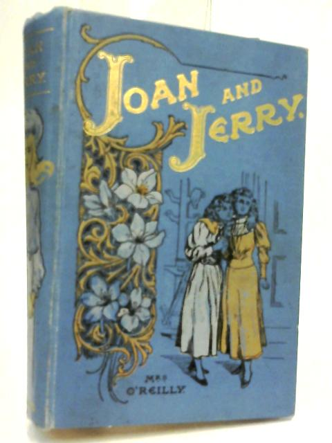 Joan and Jerry by Mrs O'Reilly