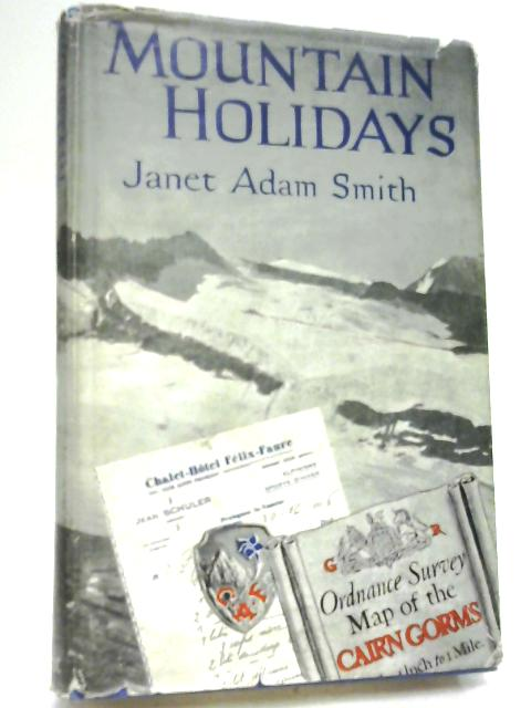 Mountain Holidays by Janet Adam Smith