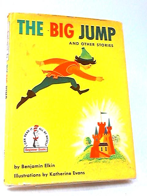 The Big Jump and Other Stories By Elkin, Benjamin