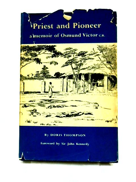 Priest and Pioneer by Doris Thompson