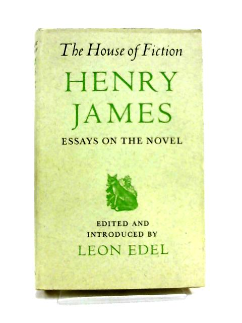 The House of Fiction by Henry James