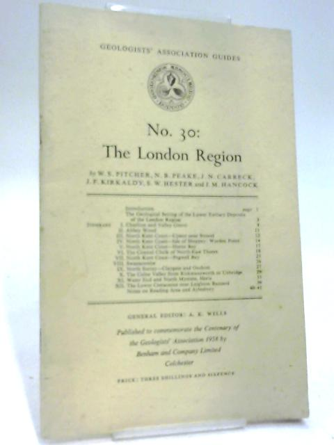 The London Region (Geologists Association Guides No. 30) by A K Wells (ed)