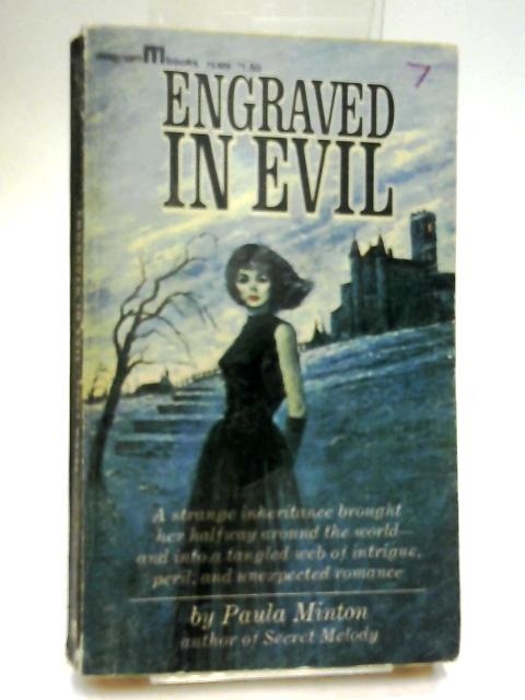Engraved in Evil by Paula Minton
