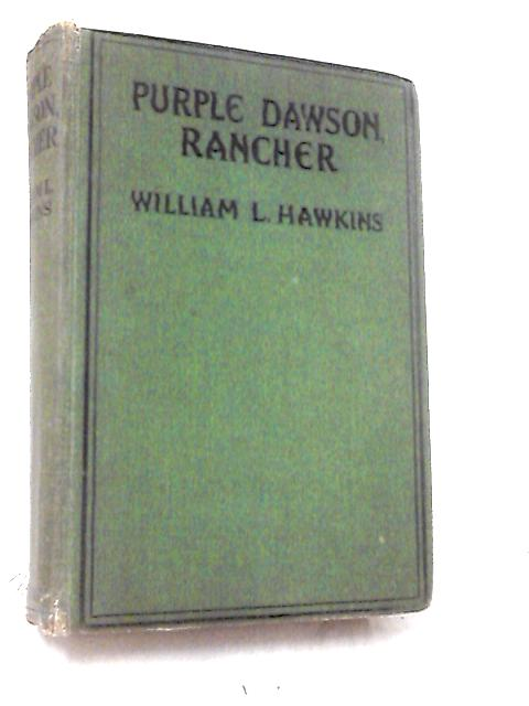 Purple Dawson Rancher by Hawkins, William L.