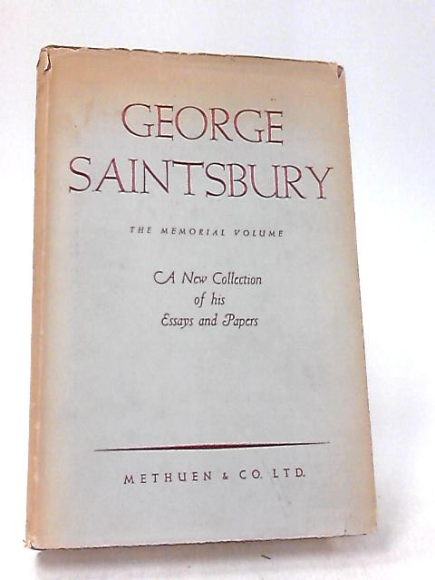 George Saintsbury by Various