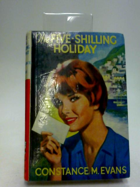 The five-shilling holiday by Evans, Constance May