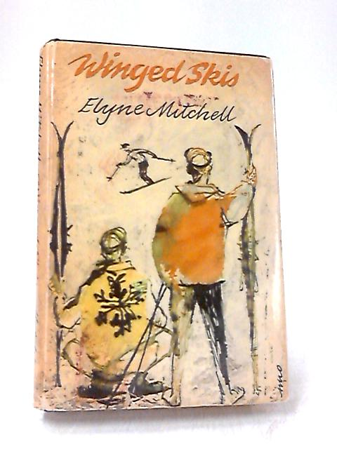 Winged Skis by Elyne Mitchell