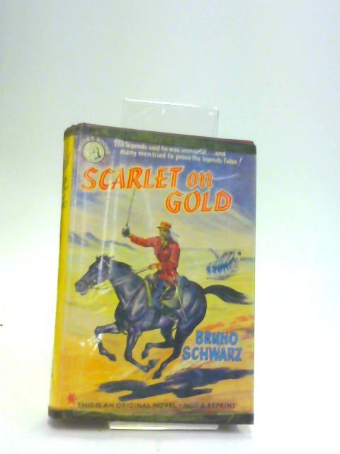 Scarlet on gold by Schwarz, Bruno