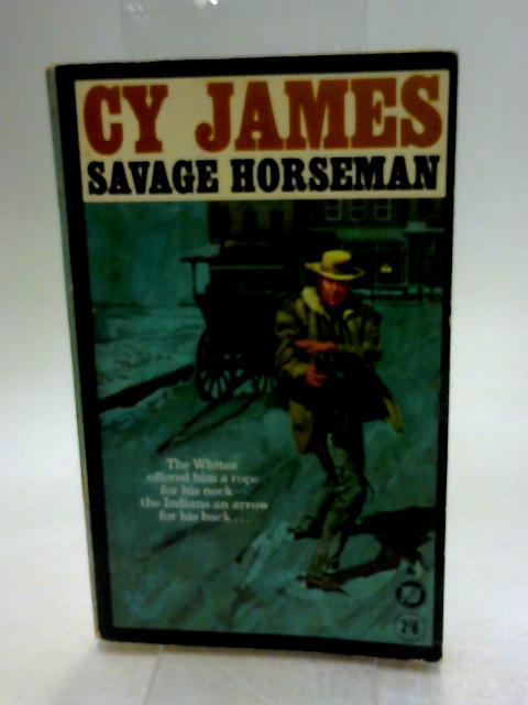 Savage Horseman by James Cy