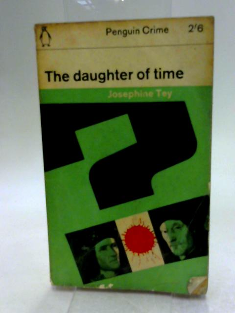 The Daughter of Time by Tey, Josephine