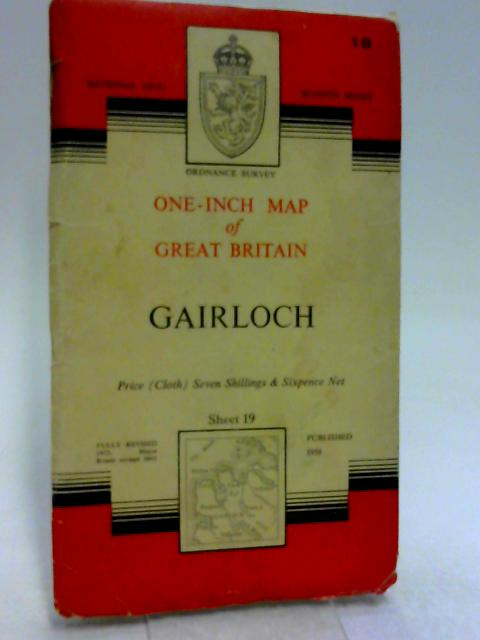 Ordnance Survey One Inch Map of Great Britain: Gairloch..Seventh Series,  Sheet 19 by Ordnance Survey