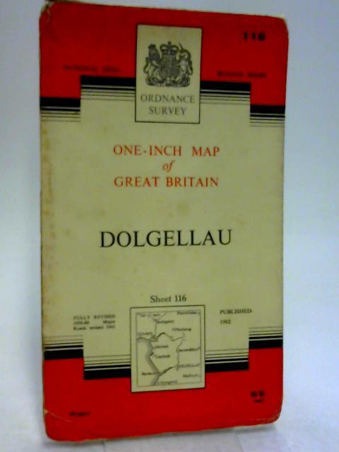 Ordnance Survey One-Inch Map of Great Britain : Dolgellau Sheet 116 Paper by ordnance survey