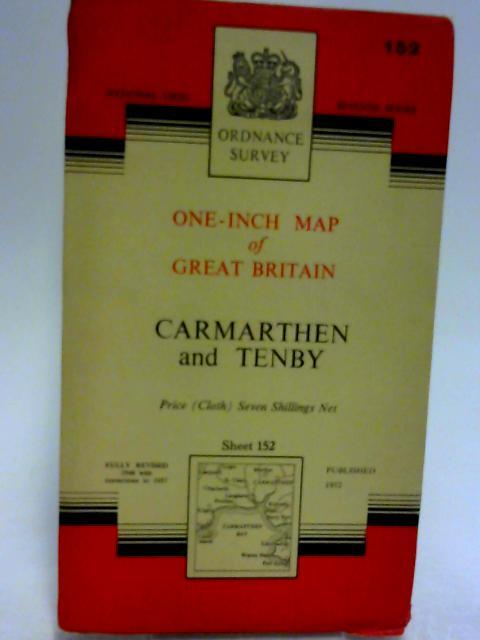 Carmarthen & Tenby. Sheet 152 One-Inch Map by Ordnance Survey