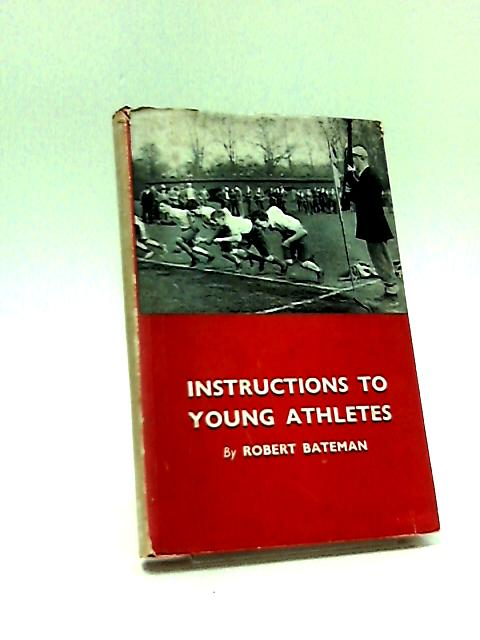 Instructions to Young Athletes (The Brompton Library) by Robert Bateman