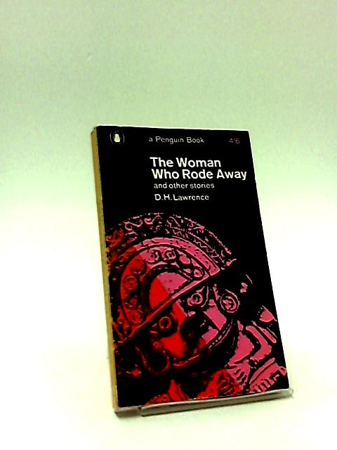 The Woman Who Rode Away and Other Stories by Lawrence, D. H