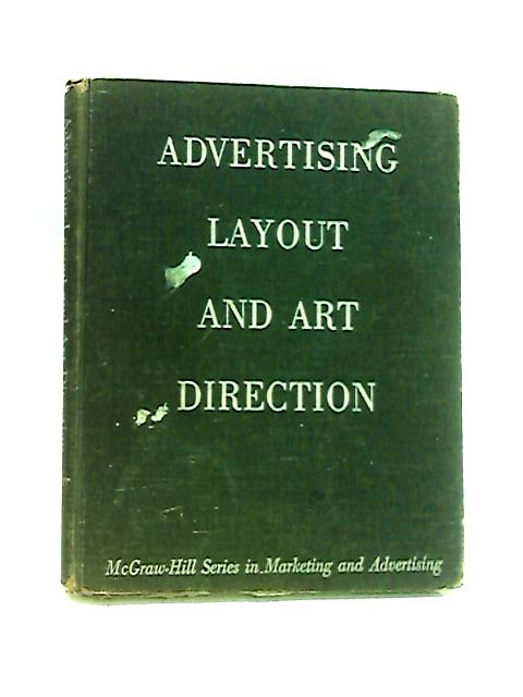 Advertising Layout and Art Direction (McGraw-Hill series in marketing and advertising) by Baker, Stephen