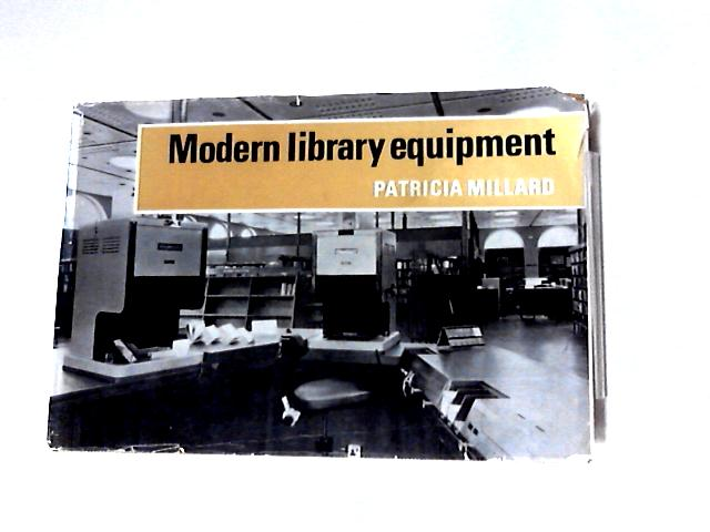Modern Library Equipment by Patricia Millard