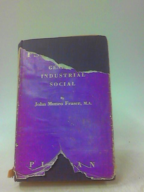 PSYCHOLOGY - General-Industrial-Social by FRASER, John Munro