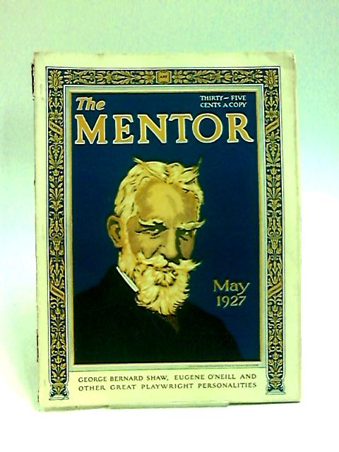 The Mentor May 1927 by Anon