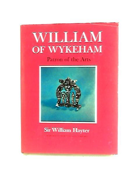 William of Wykeham, Patron of the Arts by Hayter, William