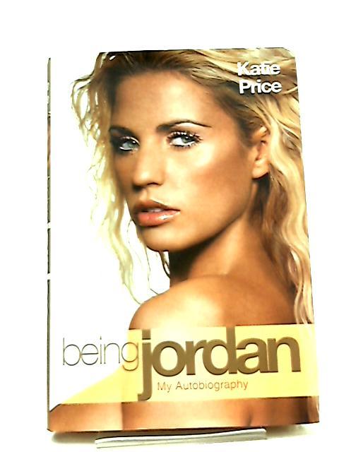 Being Jordan by Katie Price