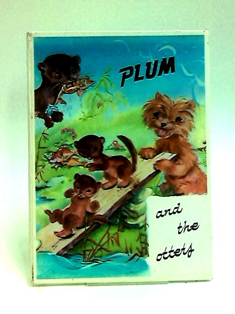 Plum and the Otters by Hardy, Jean - Illus. by Luce Lagarde