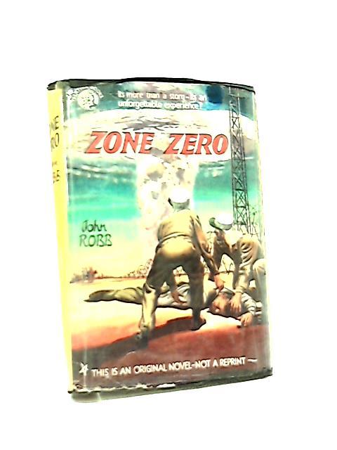 Zone Zero by John Robb