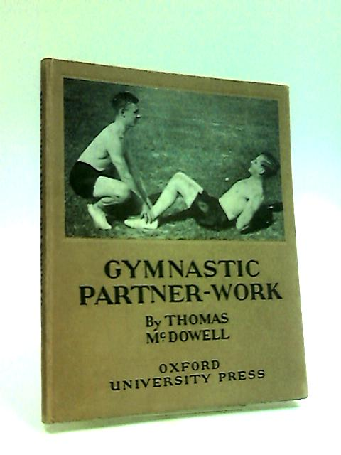 Gymnastic Partner-Work by McDowell, Thomas