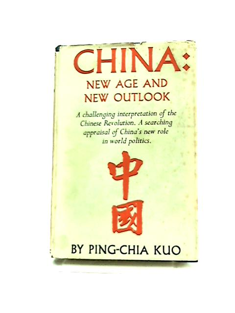 China, New Age and New Outlook by Ping-Chia Kuo