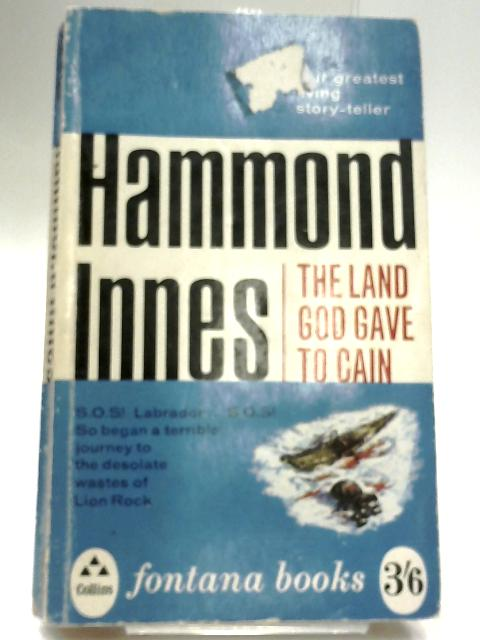 The Land God Gave to Cain by Innes, Hammond