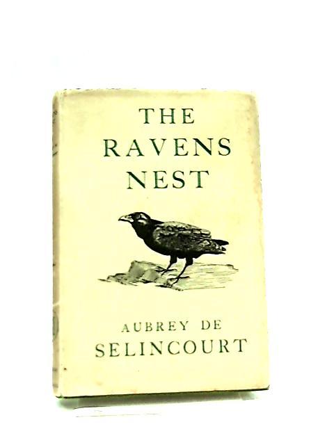 The Raven's Nest by Aubrey de Selincourt