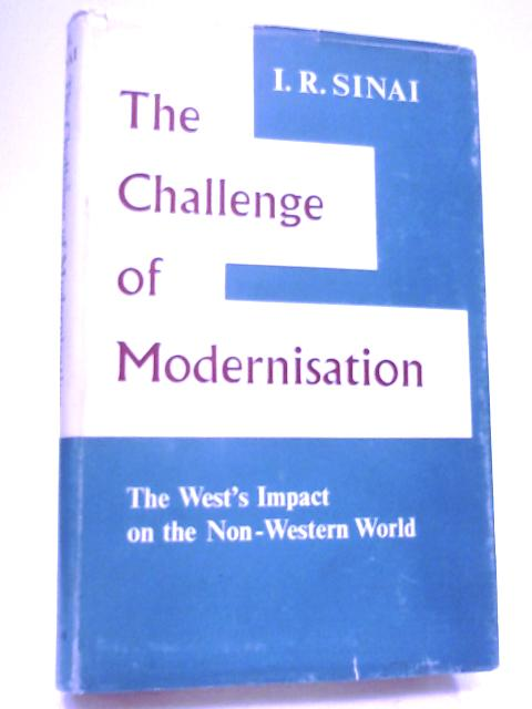 The Challenge of Modernisation by Sinai, Isaac R.