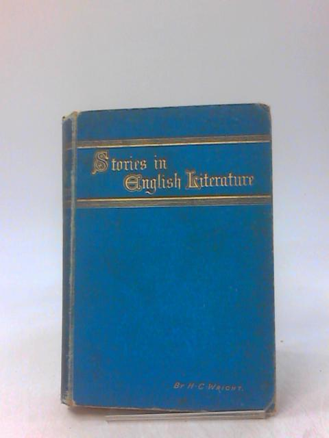 Stories in English Literature by Henrietta Christian Wright