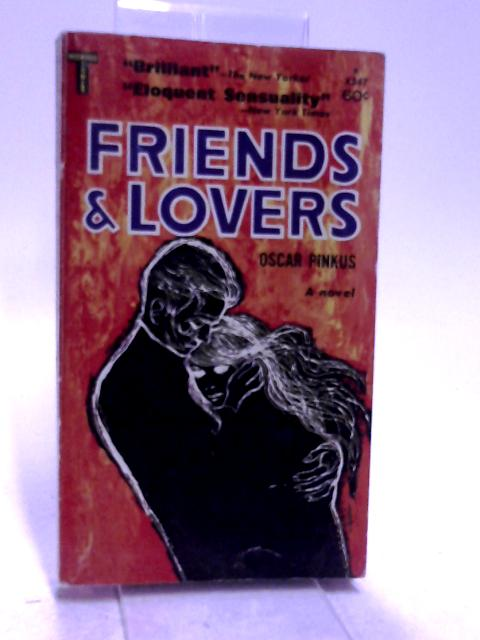 Friends and lovers by Pinkus, Oscar
