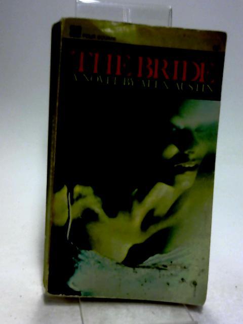 The Bride (Four Square books no.1349) By Alex Austin