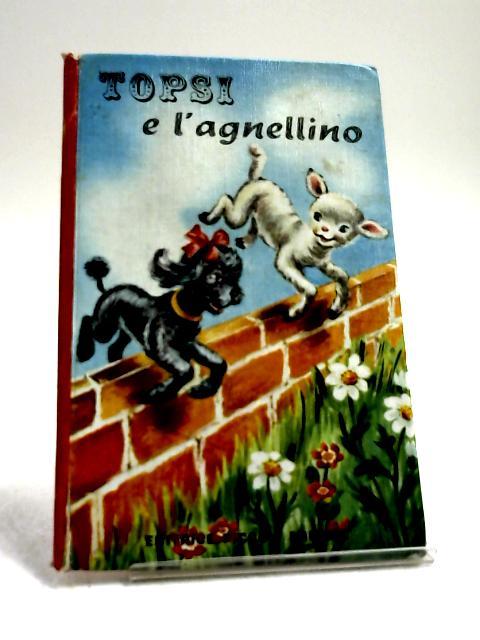Topsi e l Agnellino by Enid S. Ash
