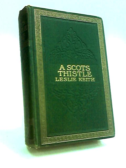 A Scots Thistle by Keith, Leslie.