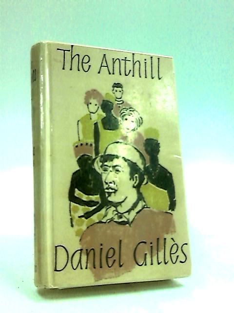 The Anthill by Daniel Gillès