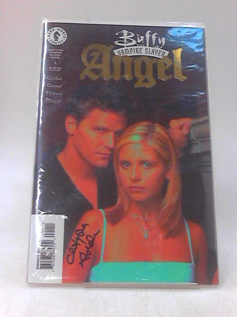 Buffy the Vampire Slayer: Angel #1 By Golden; Gomez; Florea and Major
