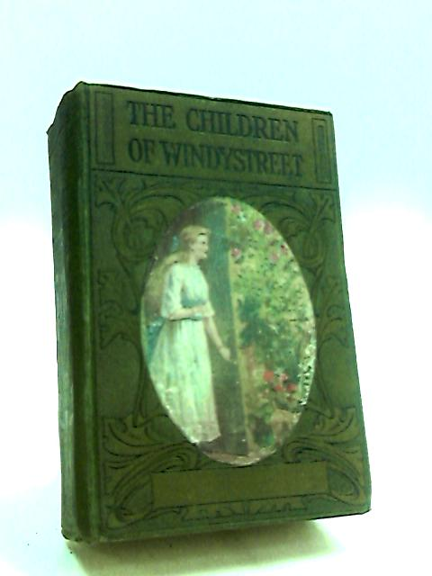 The Children of Windystreet by Brenda