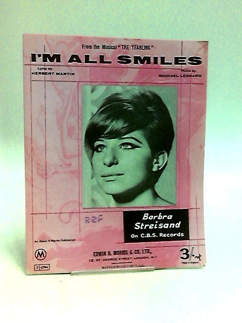 Im All Smiles By Martin & Lonard
