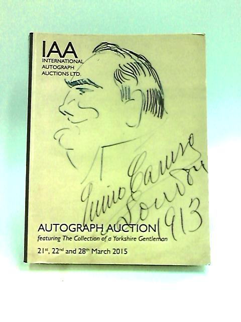 Autograph Auction featuring The Collection of a Yorkshire Gentleman By Anon