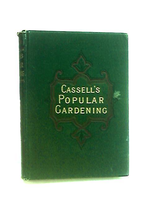 Cassell's Popular Gardening, Vol.IV By Fish, D. T.
