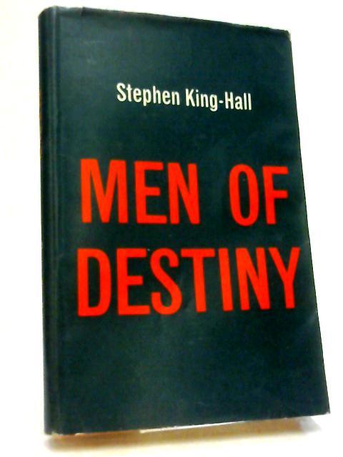 Men of destiny,or,The moment of no return