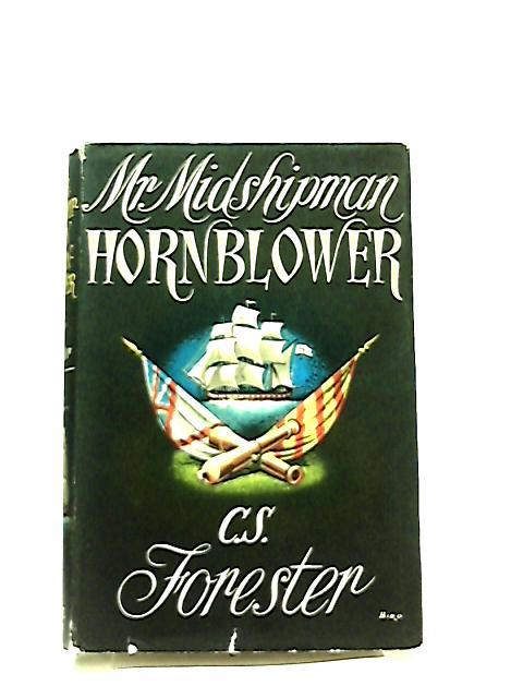 Mr. Midshipman Hornblower by C. S. Forester