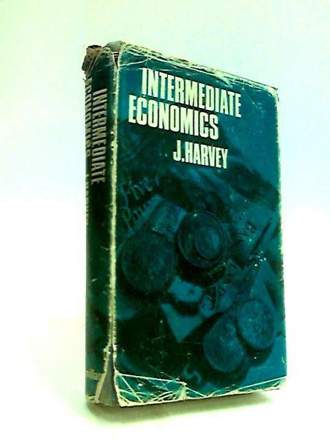 Intermediate Economics By J. Harvey