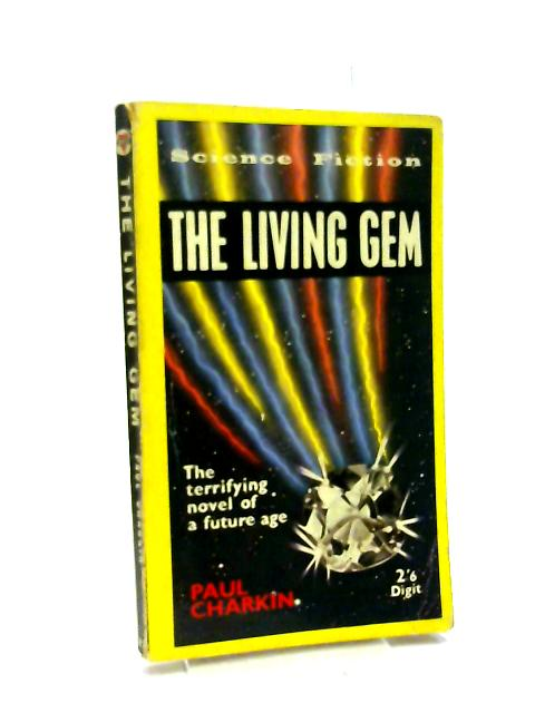 The Living Gem By Charkin, Paul